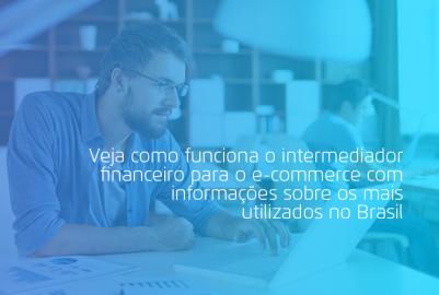 intermediador financeiro para e-commerce