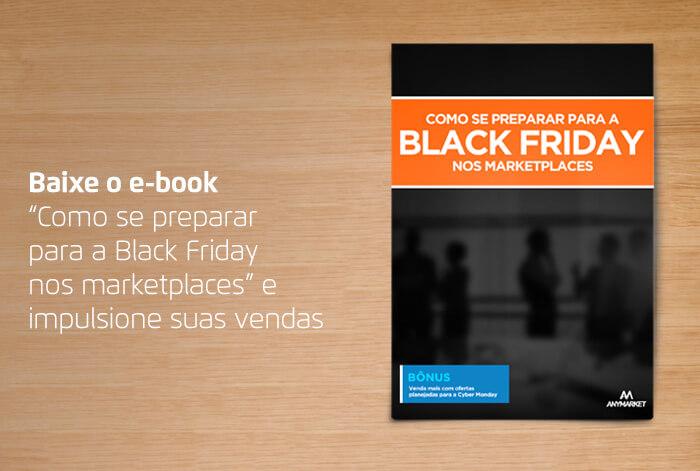 baixe-o-ebook-como-se-preparar-para-a-black-friday-nos-marketplaces