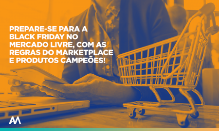 Regras da Black Friday no Mercado Livre e o que vender