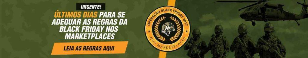 Últimos dias para se adequar as regras da Black Friday nos Marketplaces