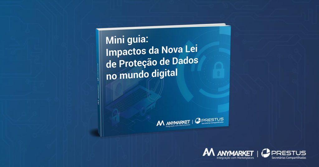Capa do Mini Guia sobre a Nova Lei de Proteção de Dados no mundo digital