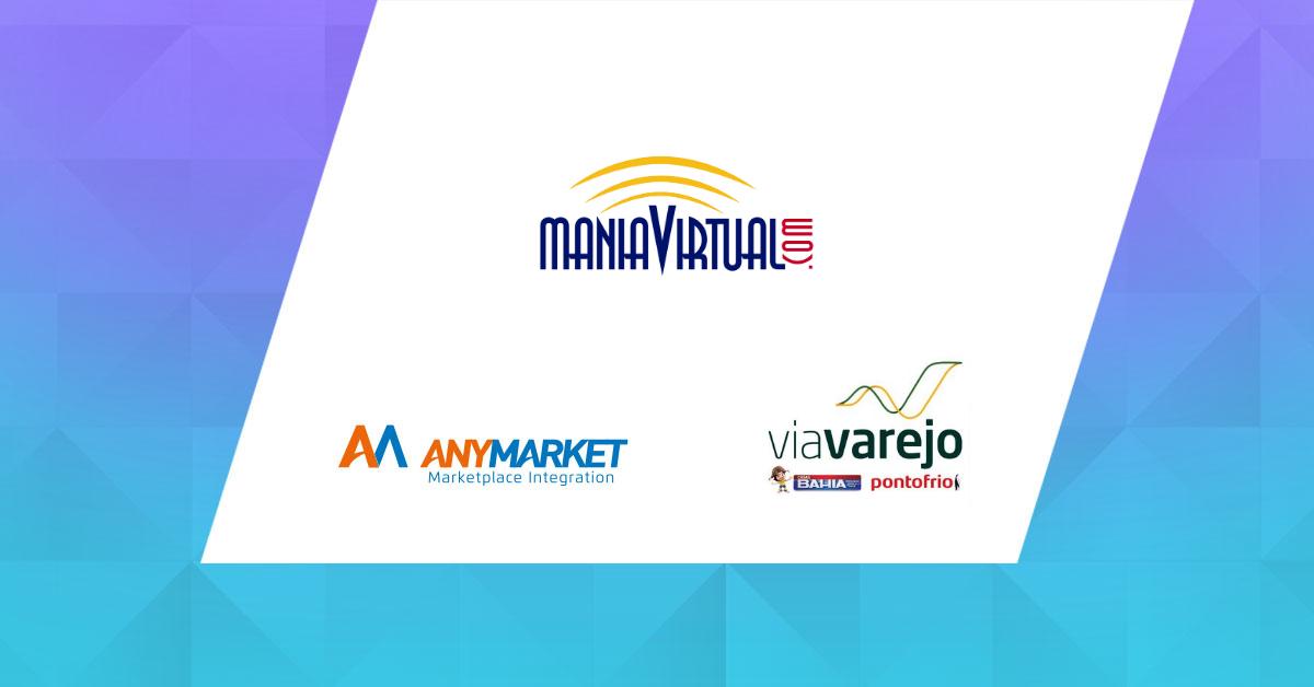 Case Mania Virtual, Via Varejo e ANYMARKET
